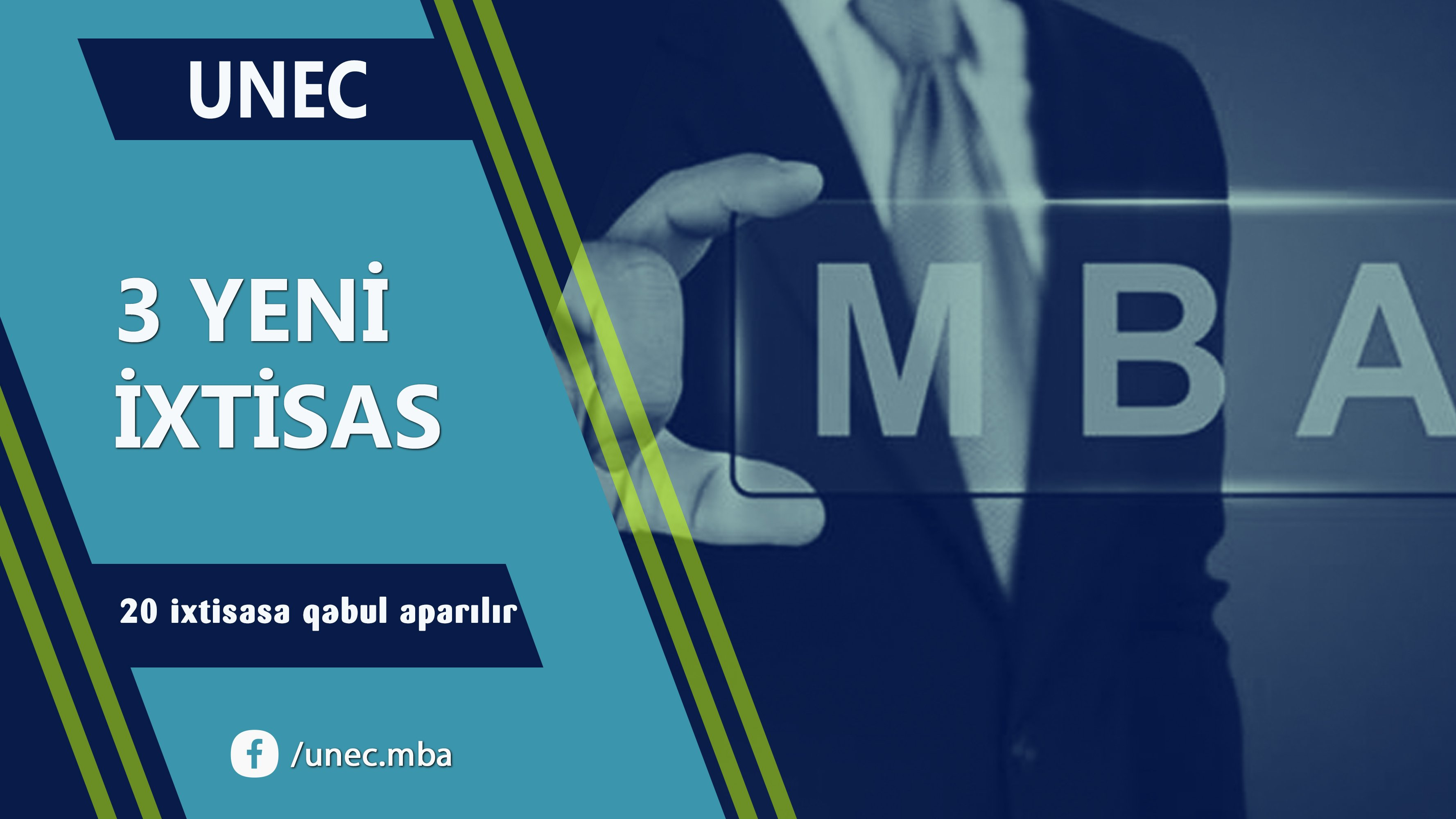 Admission to the MBA program at UNEC will be held in 3 new specialties